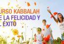 Curso Kabbalah de la Felicidad y el Éxito