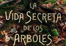 """Reseña de libros: """"La vida secreta de los árboles"""""""
