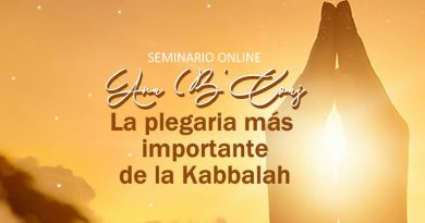 Seminario Kabbalah: Ana B'Coaj