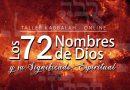 Taller de Kabbalah: Los 72 Nombres de Dios y su Significado Espiritual